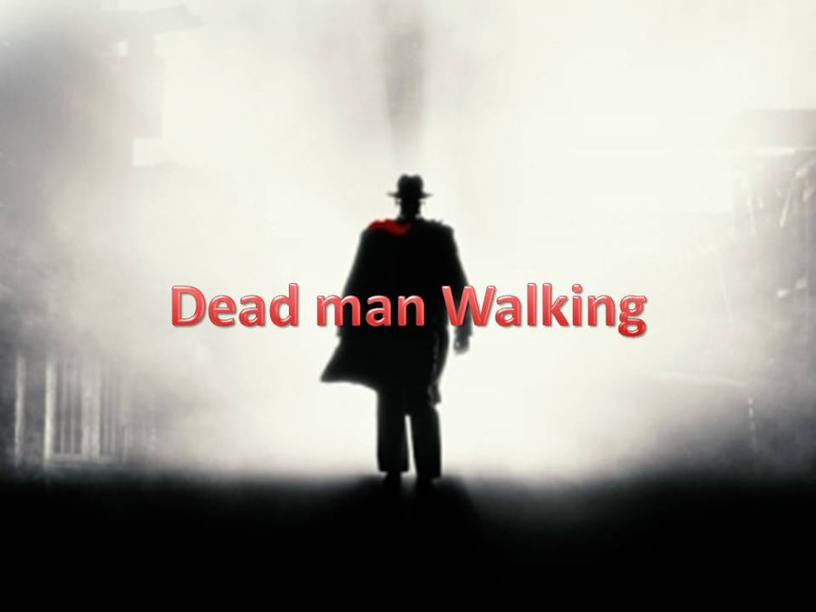 202 dead man walking